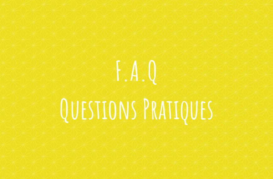 Foire aux questions – Les questions pratiques