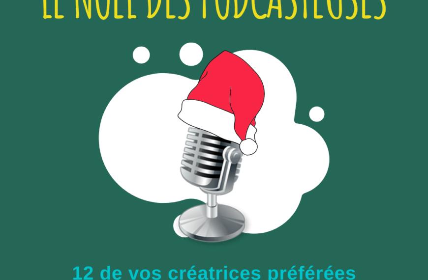 ÉPISODE HORS-SÉRIE – Joies et galères de podcasteuses !